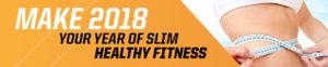 slimmer, fitter, healthier,